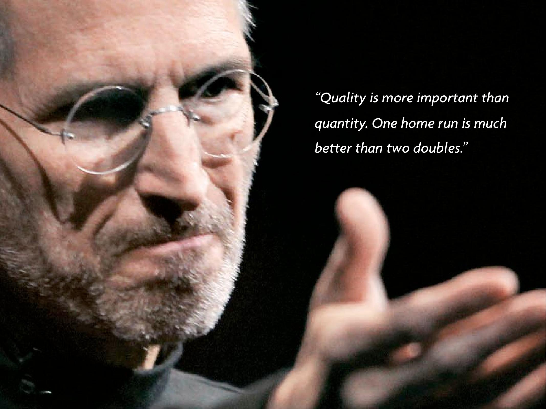 Steve Jobs- Quality