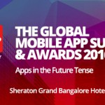 The Global Mobile App Summit & Awards 2016 – Let's Gear Up Hyderabad!